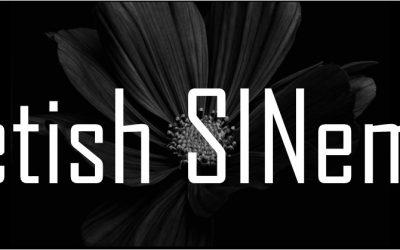 Fetish SINema – The Launch